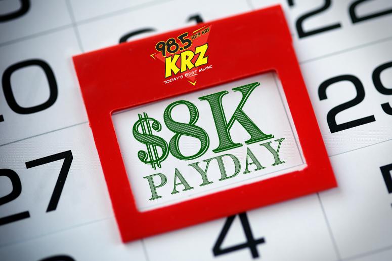 8K Payday