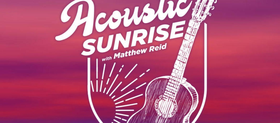 Acoustic Sunrise | 107 9 The Link