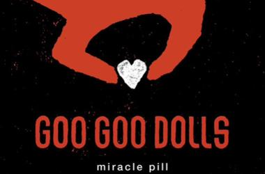 Goo Goo Dolls Single 2019