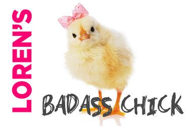 Loren's Badass Chick