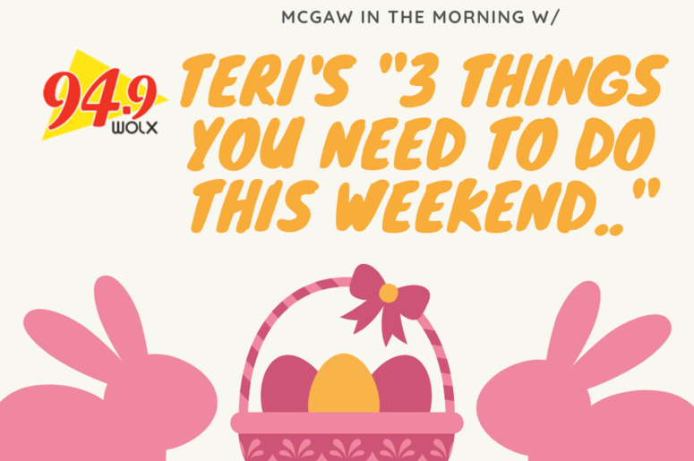 "LISTEN: ""3 Things You Should Do This Weekend!"" Jim and Teri Pick a Few Events, and Share the Info with You"