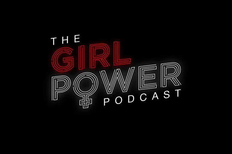 The Girl Power Podcast