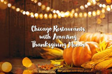 Chicago Thanksgiving Day Restaurants