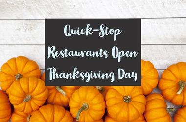 Fast Food Restaurants Open Thanksgiving Day