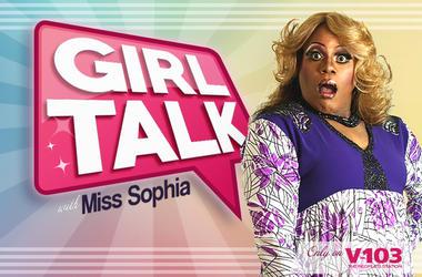 Girl Talk with Miss Sophia