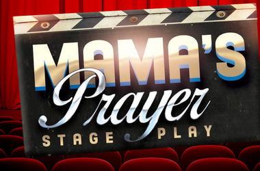 Enigma Events Mama's Prayer
