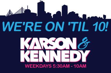 Karson & Kennedy We're On Til 10