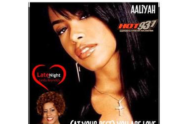 Aaliyah 1st on Late Night Love