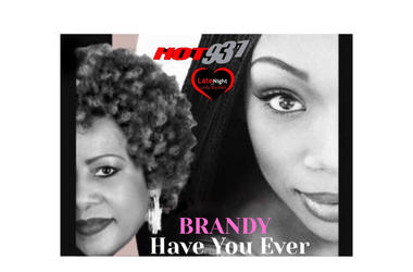 Brandy Have You Ever 1st #LateNightLove