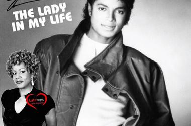 Michael Jackson Lady In My Life 1st #LateNightLove