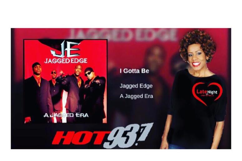 Jagged Edge 1st #latenightlove