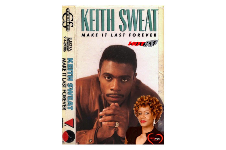 Keith Sweat Make It Last Forever 1st #latenightlove