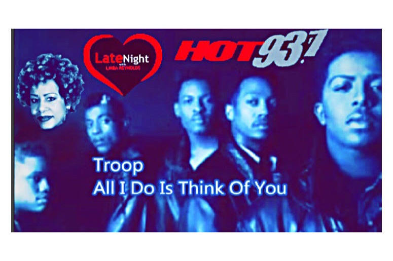 Troop All I Do is Think of You 1st #latenightlove