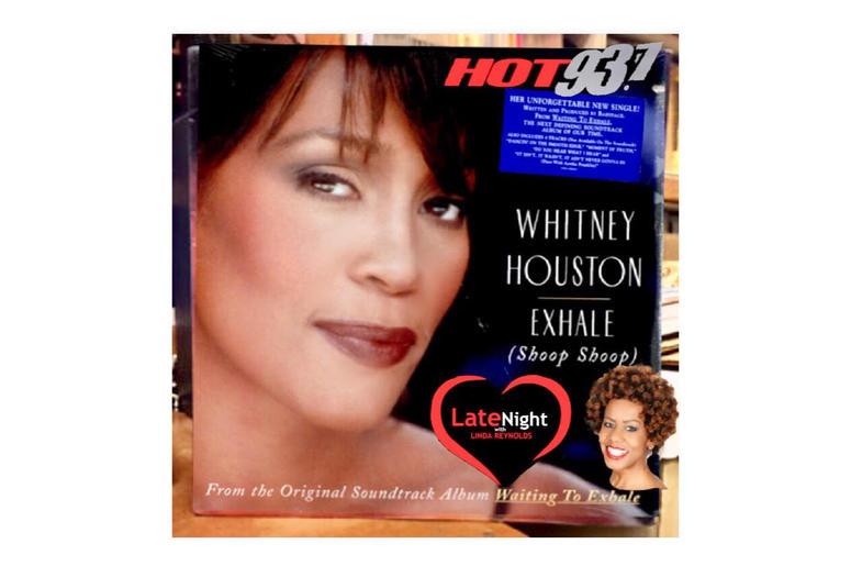Whitney Houston Exhale (Shoop Shoop) 1st #latenightlove